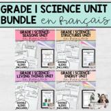 Grade 1 Science Unit Bundle (French Version)
