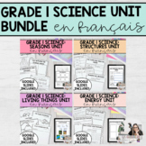 Grade 1 Science Unit Bundle (French Version) PRINTABLE AND