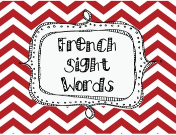 Grade 1 Sight Words- French Immersion