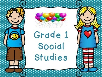 Grade 1 Social Studies Saskatchewan Unit 1