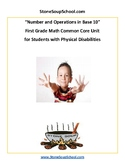 Grade 1 -  Students w/ Physical Disabilities - Numbers and Operations in Base 10