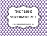 Grade 1 Texas Treasures Spelling Words - Unit 1