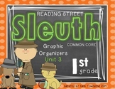 Grade 1 Unit 3 Reading Street SLEUTH Graphic Organizers