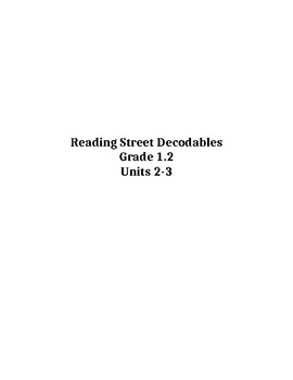Grade 1 Units 2 & 3 Reading Street Decodable Readers