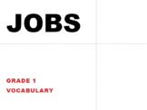 Grade 1 Vocabulary Bundle: Jobs