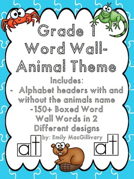 Grade 1 (First Grade) Word Wall: Animal Theme (Over 150 Words)