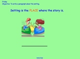 Grade 1 Writing (Setting, Re-telling, Verbs)