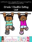 Grade 1 Healthy Eating Unit
