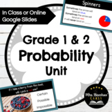 Grade 1 and 2 Probability Unit - Google Slides for 2020 Math Curriculum