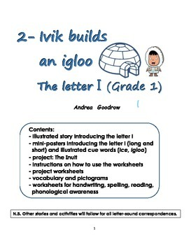 Grade 1 literacy: 2- Ivik builds an igloo (The letter i)