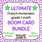 Ultimate FRENCH Immersion Grade 1 math BOOM card BUNDLE