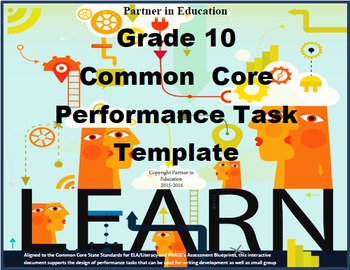 Grade 10: Common Core/PARCC Paired Text Performance Task Template