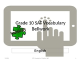 Grade 10 SAT Vocabulary Weekly Bellwork