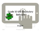 Grade 10 SAT Vocabulary Weekly Bellwork