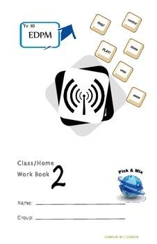 Grade 9 Grade 10 Year 10 EDPM ICT Homework Booklet Part 2/3
