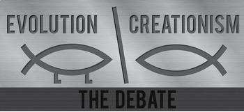 Grade 11 and 12 Evolution Unit- Creationism vs Science DEBATE!