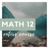 Grade 12 Math - Entire Course