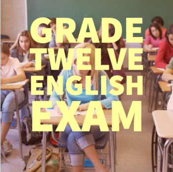 Grade 12 Academic English Exam