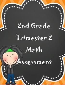 Grade 2- 2nd Trimester Math Assessment