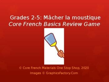 Grade 2-4 Core French Macher la moustique Basics Review Game