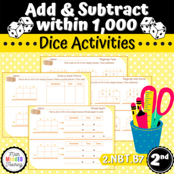 Grade 2 - Add and Subtract within 1000 - Dice Activities