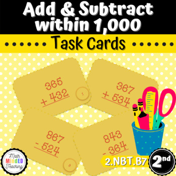 Grade 2 - Addition and Subtraction within 1,000 - Task Cards