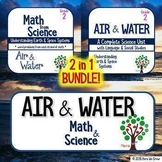 Air and Water: Science PLUS Math BUNDLE 2 in 1