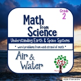 Air and Water: MATH from Science (Word Problems) Grade 2