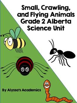 Grade 2 Alberta Science Unit Plan: Small, Crawling, and Fl