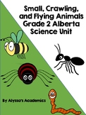 Grade 2 Alberta Science Unit Plan: Small, Crawling, and Flying Animals