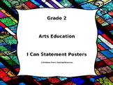 Grade 2 Arts Education I Can Statement Posters