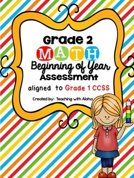 Grade 2: Beginning of Year Math Assessment