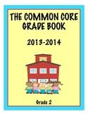 Common Core Grade Book - GRADE 2