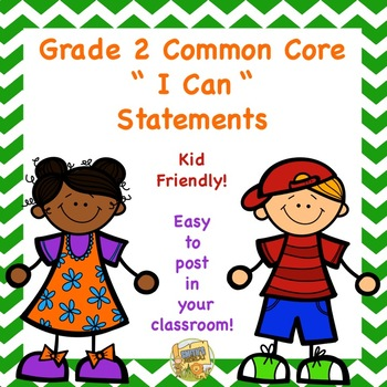"Grade 2 - Common Core "" I Can"" Statements - both ELA and M"