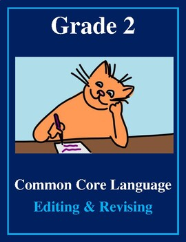 Grade 2 Common Core Language: Editing and Revising -- FREE SAMPLE