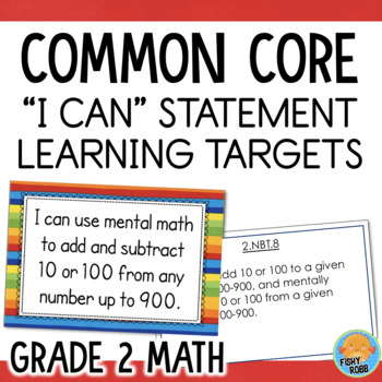 Grade 2 MATH I Can Statements with Common Core Standards