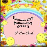 "Grade 2 Common Core Mathematics ""I Can"" Statements"