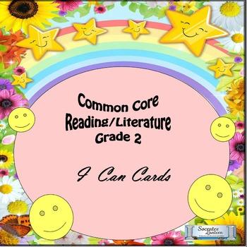 """Grade 2 Common Core Reading/Literature  """"I Can """" Statements"""