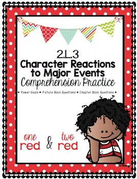 Grade 2 Comprehension -2.L.3 Character- Major Events 1 Red/2 Red