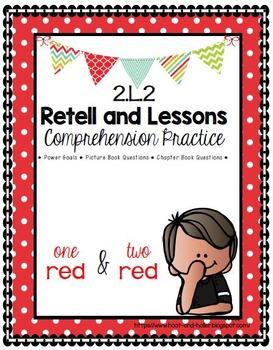 Grade 2 Comprehension -2.L.2 Retell & Lesson 1 Red/2 Red