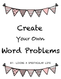 Grade 2 Create Your Own Word Problem Template