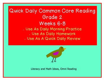 Grade 2 Daily Common Core Reading Practice Weeks 6-8 {LMI}