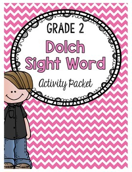 {Grade 2} Dolch Sight Word Activity Packet