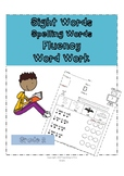Grade 2 Dolch Words (Sight Words, Spelling Words, Fluency, Word Work)