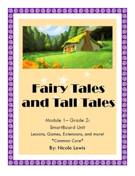 Grade 2- Domain 1- Fairy Tales and Tall Tales- Engage NY