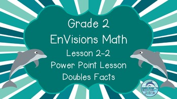 Grade 2 EnVisions Math Lesson 2-2 Inspired Power Point Lesson