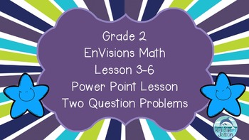 Grade 2 EnVisions Math Lesson 3-6 Power Point Lesson
