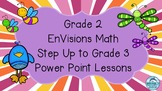 Grade 2 EnVisions Math Common Core Step Up to Grade 3 Inspired Power Points