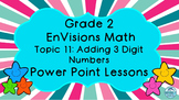 Grade 2 EnVisions Math Topic 11 Common Core Inspired Power Point Lessons