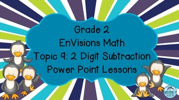 Grade 2 EnVisions Math Topic 9 Common Core Aligned Power Point Lessons